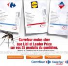 Carrefour moins cher qu'un moustique !