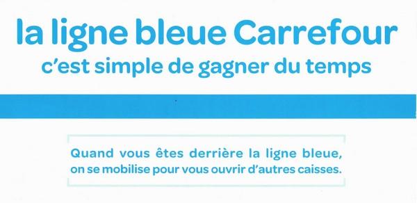 Ligne bleu Carrefour gagner du temps