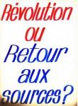 Révolution ou retour aux sources
