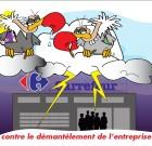 Les salariés Carrefour manifesteront pendant l'AG contre le démantèlement