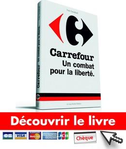 Carrefour Un Combat pour la liberté