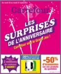 Carrefour Les surprises de l anniversaire Carrefour sort le grand jeu