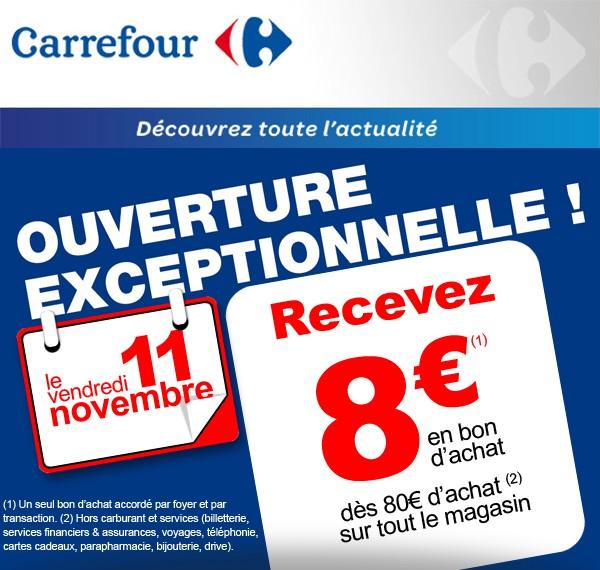 carrefour ouverture 11 novembre