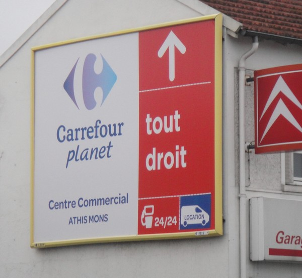 Carrefour Planet panneau Athis Mons N7