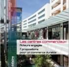 7 propositions du Conseil National des Centres Commerciaux pour un commerce durable