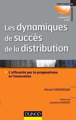 dynamiques succès de la distribution michel choukroun