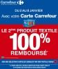carrefour 2e produit textile rembourse 100 pourcent