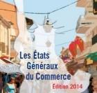 États Généraux du Commerce du CdCF : Quelles libertés pour le Commerce ?
