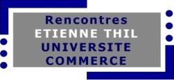 rencontre_etienne_thil_universite_commerce