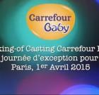 Les coulisses du casting Carrefour Baby