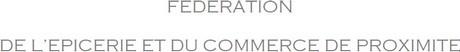 federeation de lepicerie et du commerce de proximite