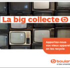 Boulanger lance « La big collecte »