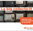 Boulanger lance « La big collecte »