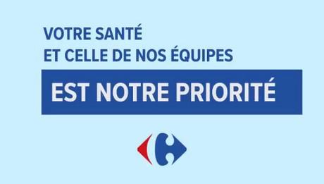 votre santé et celle de nos équipes est notre priorité Carrefour